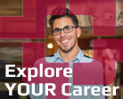 Explore Your Career!