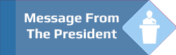 Message From The President Button